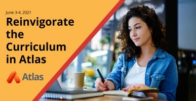 Reinvigorate the Curriculum in Atlas