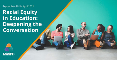 Racial Equity in Education: Deepening the Conversation