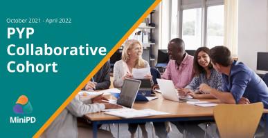 PYP Collaborative Cohort