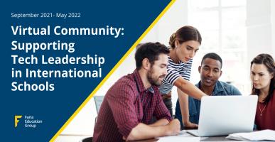 Virtual Community: Supporting Tech Leadership in International Schools