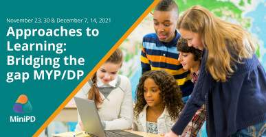 Approaches to Learning: Bridging the gap MYP/DP